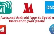 5 Android Apps to Speed up Internet on your Android phone (Without Rooting)