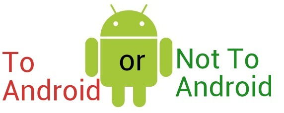 The OS Problem – To Android or Not To Android
