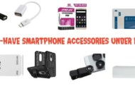 5 Must-Have Smartphone Accessories Under Rs. 500!