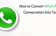 How to Convert WhatsApp Conversation Into Text File